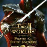 Два мира 2: Пираты Летучей крепости (2012) скачать торрент