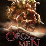Of Orcs And Men (2012)