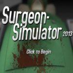 Surgeon Simulator (2013)