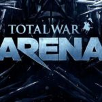 Total War Arena (2015)