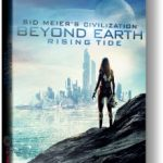 Civilization Beyond Earth Rising Tide (2014)