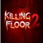 Killing Floor 2 (2015)