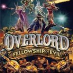 Overlord Fellowship Of Evil (2015)