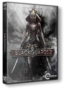 Blackguards 2 ot mekhaniki skachat' torrent pc na russkom besplatno
