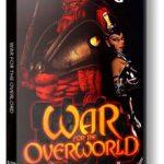 War for the Overworld (2015) репак от механиков