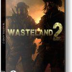 Wasteland 2 (2014) репак от механиков