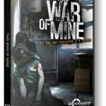 This War of Mine (2014) репак от механиков