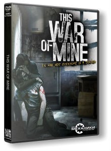 skachat-igru-this-war-of-mine-cherez-torrent-ot-mekhanikov
