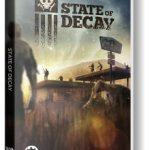 State of Decay (2013) репак от механиков