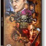 Hard West (2015) репак от механиков