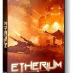Etherium (2015) репак от механиков