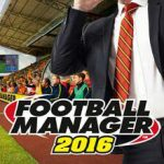 Football Manager 2016 (2015)