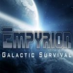 Empyrion Galactic Survival (2015)