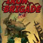 Iron Brigade (2012)
