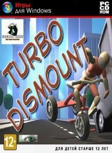 turbo-dismount
