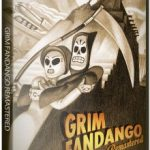 Grim Fandango Remastered (2015) Русская версия
