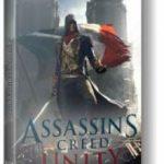 Assassins Creed Unity (2014) репак от механиков