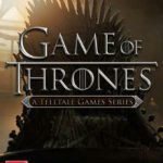 Game of Thrones a Telltale Games Series Episode 1-6 (2014)