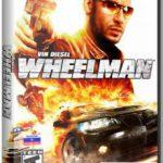 Вин Дизель Wheelman (2009) репак от механиков