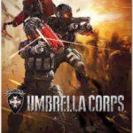 Resident Evil Umbrella Corps (2016)