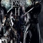 Dishonored 2 (2016) Русская версия