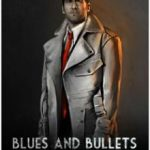 Blues and Bullets (2015)