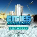 Cities Skylines Snowfall (2016) репак от механиков