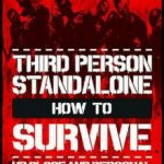 How To Survive Third Person Standalone (2015)