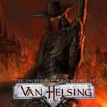 The Incredible Adventures of Van Helsing Final Cut (2015)