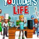 Youtubers Life (2016) Русская версия
