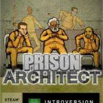 Prison Architect (2015) Русская версия