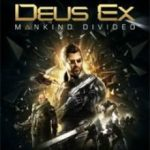Deus Ex Mankind Divided (2016) Русская версия