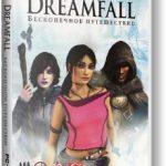 Dreamfall Бесконечное путешествие (2006) Русская версия