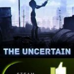 The Uncertain Episode 1 (2016)