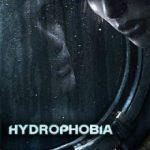 Hydrophobia Prophecy (2011)