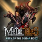 Metal Tales Fury of the Guitar Gods (2016)