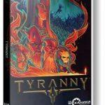 Tyranny (2016) репак от механиков
