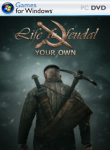 life-is-feudal-your-own