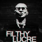 Filthy Lucre (2016)
