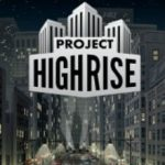 Project Highrise (2016)