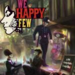 We Happy Few (2016)