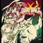 Guilty Gear Xrd Revelator (2016)