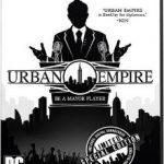 Urban Empire (2017) Русская версия