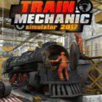 Train Mechanic Simulator (2017)