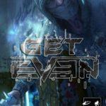 Get Even (2017)