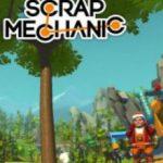 Scrap Mechanic v0.2.8 (2017)