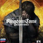 Kingdom Come Deliverance (2018) репак от механиков