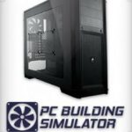 PC Building Simulator (2018)