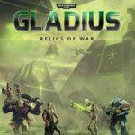 Warhammer 40 000 Gladius Relics of War (2018)