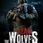 Fear the Wolves (2018)